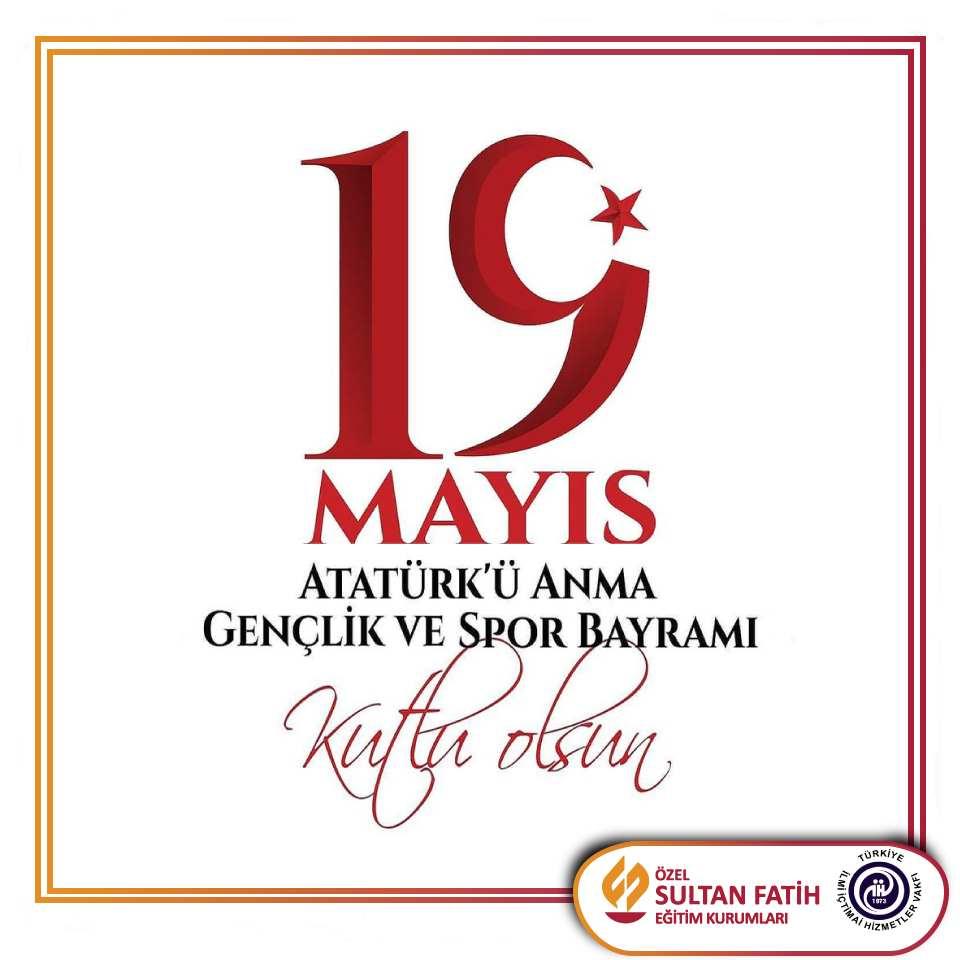 19 Mayıs Atatürk'ü Anma, Gençlik ve Spor Bayramı'nı Evlerimizde Coşkuyla Kutluyoruz