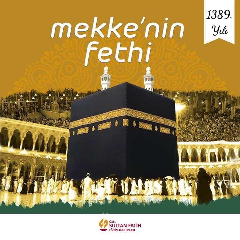 MEKKE'NİN FETHİ