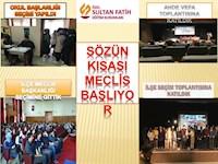 MECLİS BAŞLIYOR