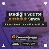 İSTEDİĞİN SAATTE BURSLULUK SINAVI